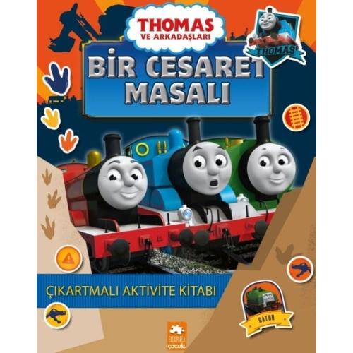 Thomas ve Arkadaşları - Bir Cesaret Masalı Çıkartmalı Aktivite Kitabı