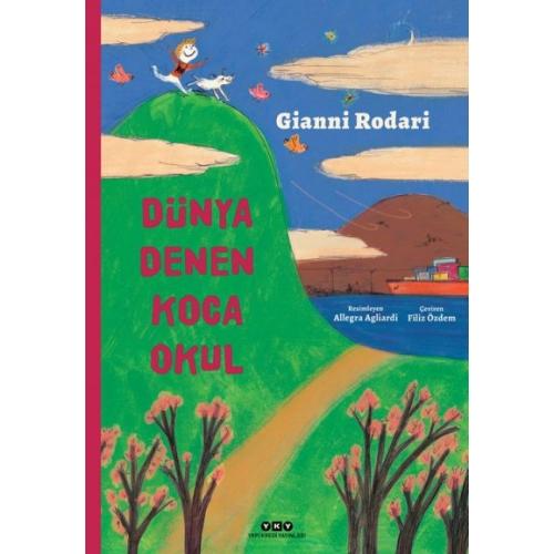 Dünya Denen Koca Okul - Gianni Rodari