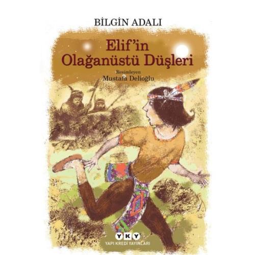 Elif'in Olağanüstü Düşleri - Bilgin Adalı