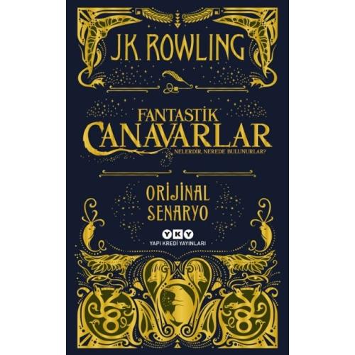 Fantastik Canavarlar Nelerdir Nerede Bulunurlar - J.K. Rowling