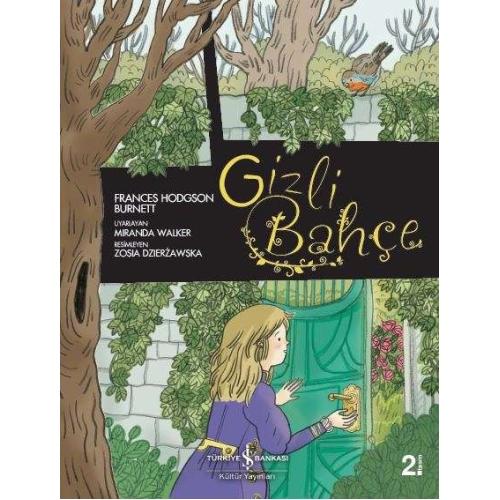 Gizli Bahçe Çizgi Roman Kitabı - İş Bankası Kültür Yayınları