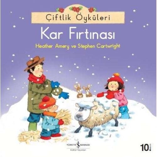 Kar Fırtınası - Çiftlik Öyküleri Serisi