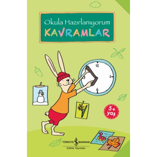 Okula Hazırlanıyorum - Kavramlar Etkinlik Kitabı