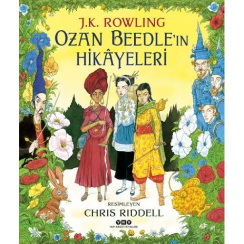 Ozan Beedle'ın Hikayeleri - J.K. Rowling - Ciltli ve Resimli