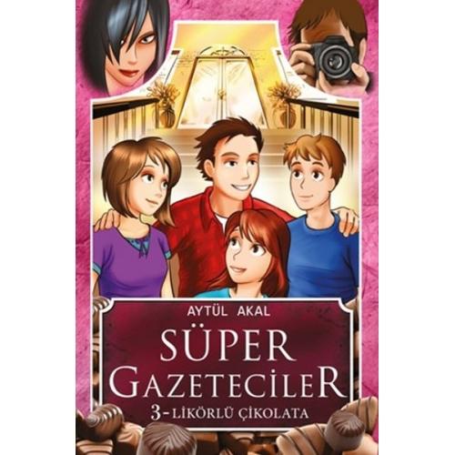 Likörlü Çikolata Süper Gazeteciler 3 - Aytül Akal