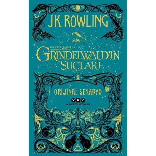 Grindelwald'ın Suçları Fantastik Canavarlar J. K. Rowling