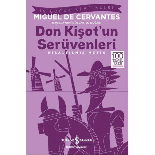 Don Kişot'un Serüvenleri Kısaltılmış Metin - Miguel de Cervantes