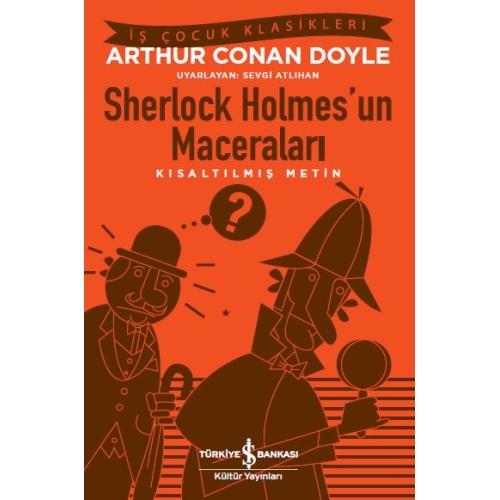 Sherlock Holmes'un Maceraları Kısaltılmış Metin -Arthur Conan Doyle