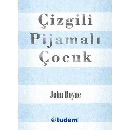 Çizgili Pijamalı Çocuk John Boyne - Tudem Yayınları
