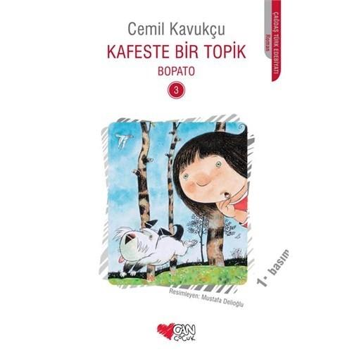 Kafeste Bir Topik Bopato 3 Cemil Kavukçu - Can Yayınları