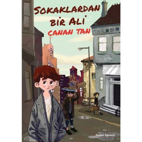 Sokaklardan Bir Ali/Canan Tan - Doğan Egmont Yayıncılık